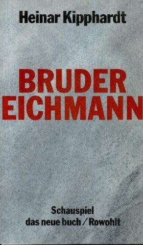 9783498034351: Bruder Eichmann. Schauspiel