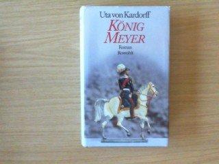 9783498034498: König Meyer. Roman