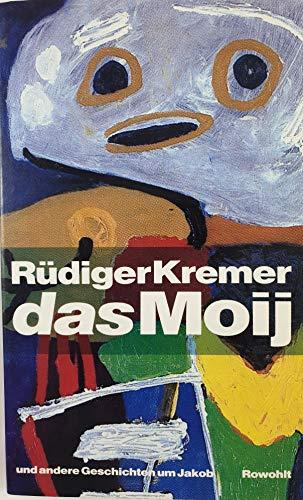 9783498034740: Das Moij und andere Geschichten um Jakob (German Edition)