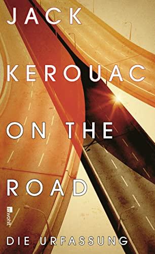 9783498035501: On the Road: Die Urfassung