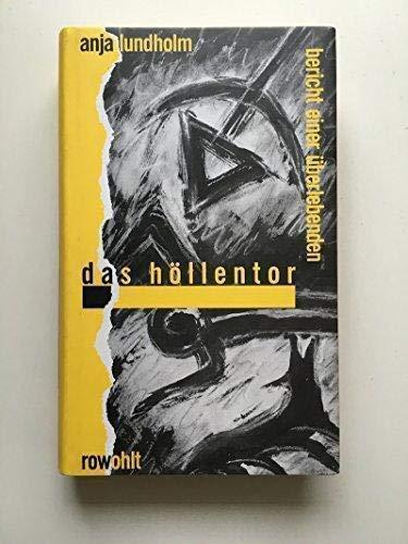 9783498038502: Das Hollentor: Bericht einer Uberlebenden (German Edition)