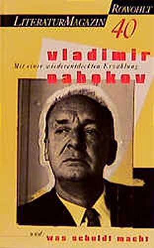 Vladimir Nabokov. No. 40 Literaturmagazin. - Nabokov -- Lüdke, Martin; Schmidt, Delf (Hrsg.)