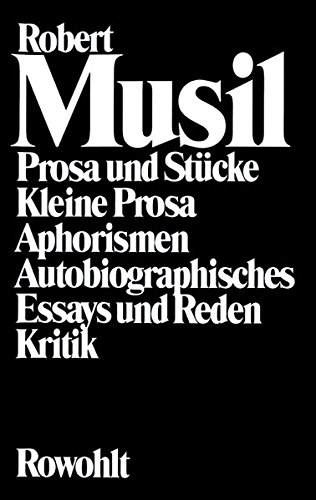Gesammelte Werke: Robert Musil