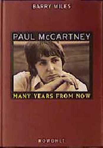 Paul McCartney : many years from now.: Miles, Barry: