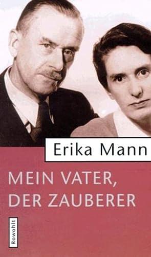 Mein Vater, der Zauberer (German Edition): Mann, Erika