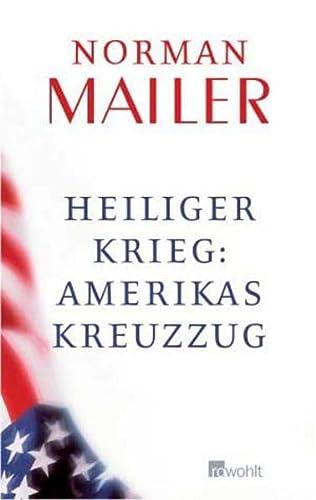 9783498044923: Heiliger Krieg: Amerikas Kreuzzug
