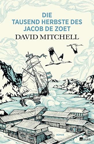 9783498045180: Die Tausend Herbste Des Jacob De Zoet (The Thousand Autumns of Jacob De Zoet) German Language