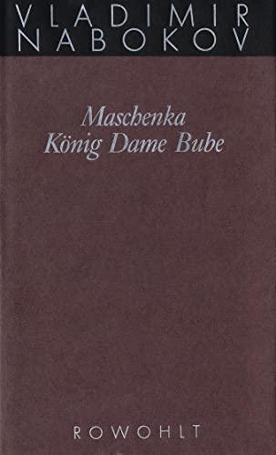 9783498046392: Gesammelte Werke 01. Frühe Romane 1. Maschenka. König Dame Bube.