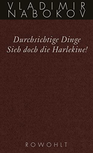 9783498046507: Gesammelte Werke 12. Durchsichtige Dinge / Sieh doch die Harlekine!