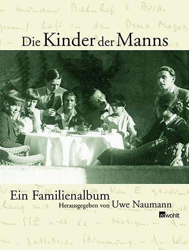 Die Kinder der Manns: Naumann, Uwe