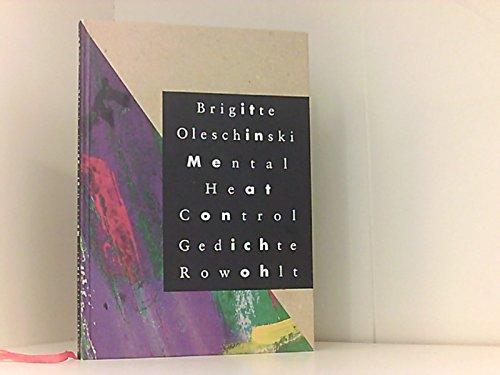 9783498050160: Mental heat control: Gedichte (German Edition)