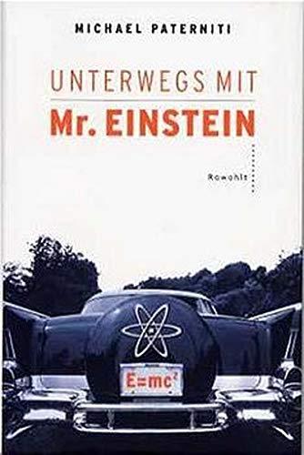 9783498052959: Unterwegs mit Mr. Einstein.