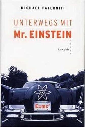 Unterwegs mit Mr. Einstein. (9783498052959) by Paterniti, Michael
