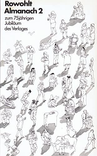 Rowohlt-Almanach 2. 1963-1983. Zum 75jährigen Jubiläum d.: LEDIG-ROWOHLT, H. M.