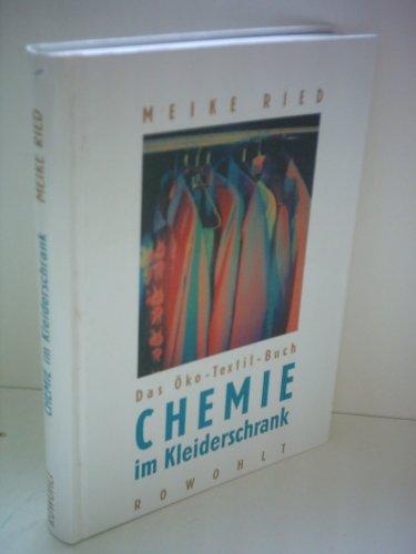 Chemie Kleiderschrank Öko-Textil-Buch von Ried Meike - ZVAB