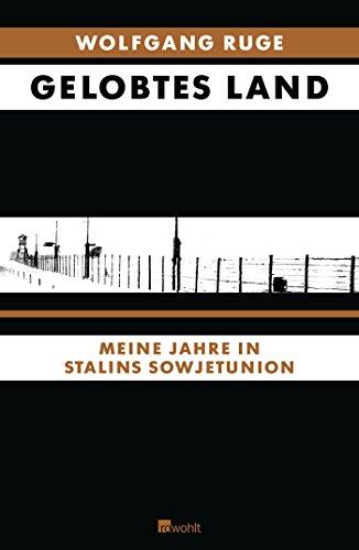 9783498057916: Gelobtes Land: Meine Jahre in Stalins Sowjetunion
