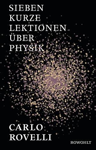 9783498058043: Sieben kurze Lektionen über Physik