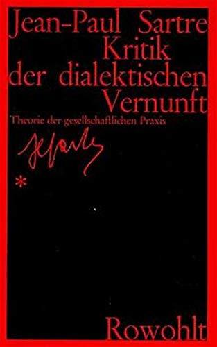 9783498060589: Kritik der dialektischen Vernunft. Theorie der gesellschaftlichen Praxis