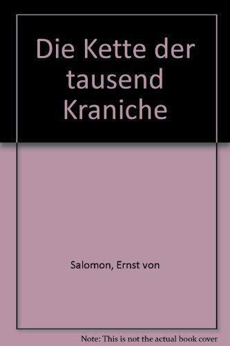 DIE KETTE DER TAUSEND KRANICHE: Salomon, Ernst von