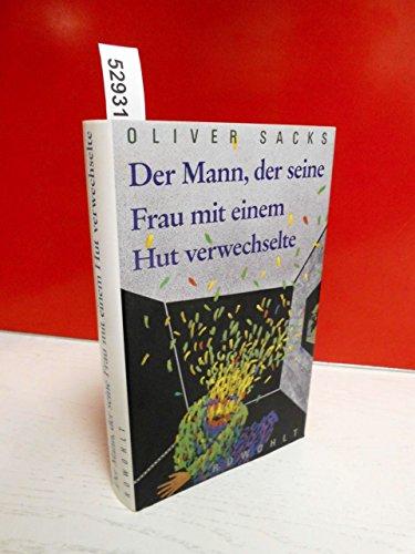Der Mann, der seine Frau mit einem Hut verwechselte. Deutsch von Dirk van Gunsteren.: Sacks, Oliver