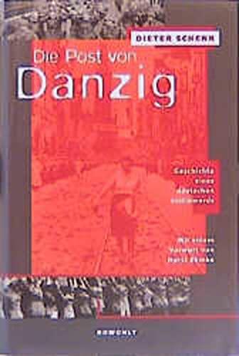 9783498062880: Die Post von Danzig: Geschichte eines deutschen Justizmords