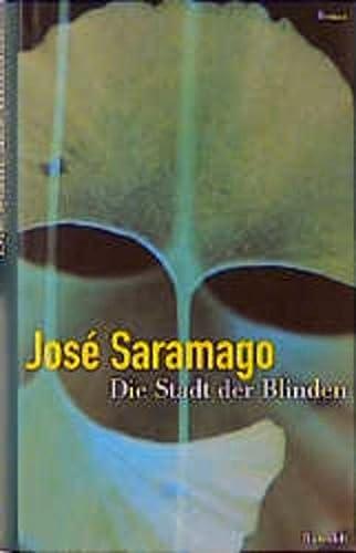 Die Stadt der Blinden. Roman: Jose Saramago