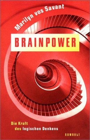 Brainpower. Die Kraft des logischen Denkens. (3498063340) by Marilyn vos Savant