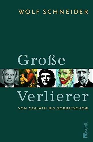 9783498063658: GroÃ?e Verlierer. Von Goliath bis Gorbatschow