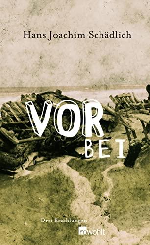 9783498063795: Vorbei: Drei Erzählungen