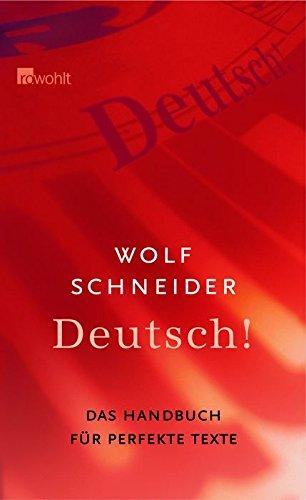 9783498063818: Deutsch! Das Handbuch für attraktive Texte