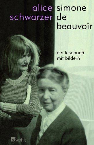 Simone de Beauvoir : ein Lesebuch mit Bildern - Beauvoir, Simone de