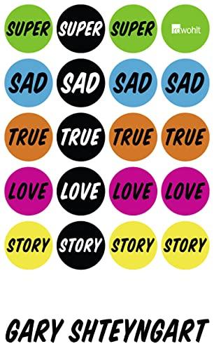 9783498064143: Super Sad True Love Story