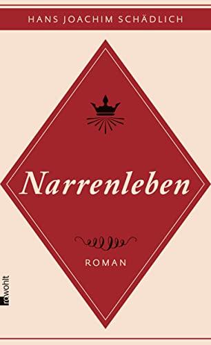 9783498064280: Schädlich, H: Narrenleben