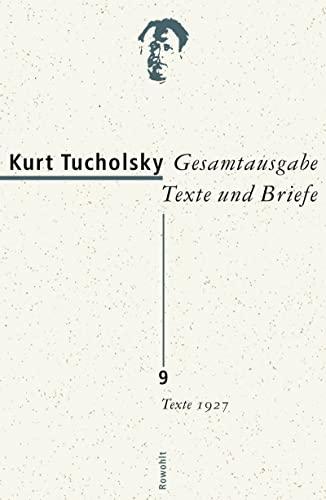 Texte 1927: Kurt Tucholsky
