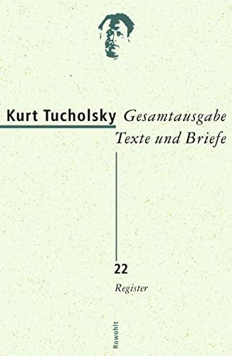 Gesamtausgabe Band 22: Register (Hardback): Kurt Tucholsky