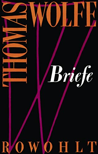 Briefe: Thomas Wolfe