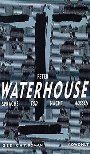 Sprache Tod Nacht Aussen: Waterhouse, Peter
