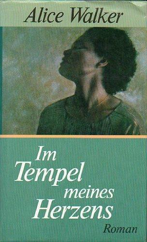 9783498073237: Im Tempel meines Herzens : Roman