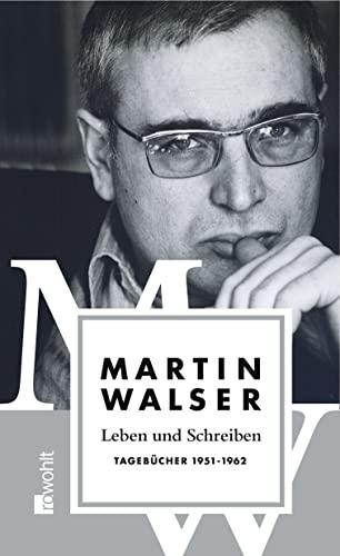 9783498073558: Leben und Schreiben: Tagebücher 1951 - 1962