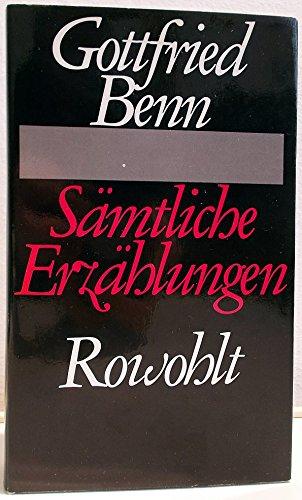 Der Ptolemäer. Sämtliche Erzählungen.: Gottfried Benn