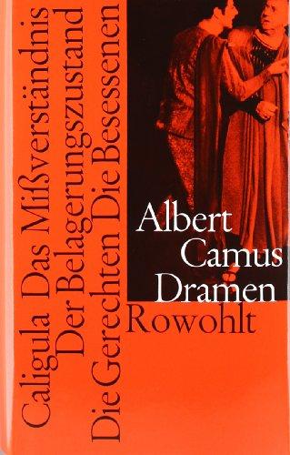 9783498090517: Dramen: (Caligula / Das Mißverständnis / Der Belagerungszustand / Die Gerechten / Die Besessenen)