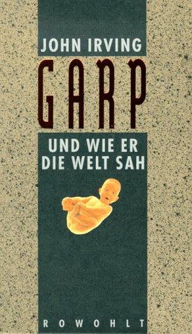 9783498092016: The World According To Garp