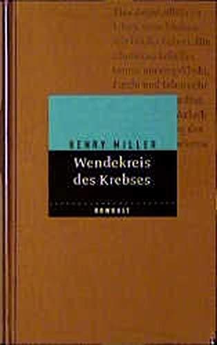 9783498092924: Wendekreis des Krebses