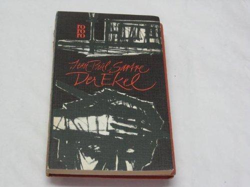 Der Ekel. Erste vollständige Ausgabe in einer: Sartre, Jean-Paul