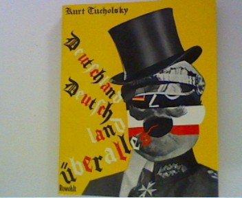Deutschland, Deutschland über alles. Ein Bilderbuch von: Tucholsky, Kurt und