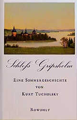 Schloss Gripsholm : Eine Sommergeschichte. [Textill. von: Tucholsky, Kurt: