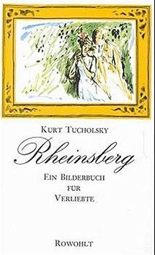 9783498098247: Rheinsberg. Ein Bilderbuch für Verliebte und andere Bilderbuchblätter.