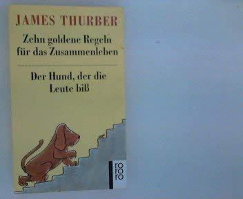 Zehn goldene Regeln f?1/4r das Zusammenleben mit: James Thurber,Heinrich Maria.