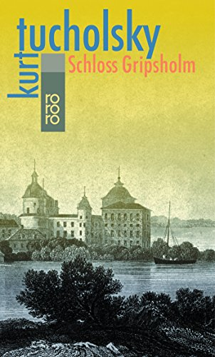 Schloss Gripsholm (German Edition): Tucholsky, Kurt