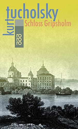 Schloss Gripsholm : e. Sommergeschichte. [Textill. Wilhelm M. Busch] / Rororo ; 4 - Tucholsky, Kurt